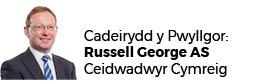 Russell George AC (Cadeirydd)
