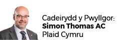 Simon Thomas AC (Cadeirydd)